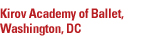 Kirov Academy of Ballet of Washington DC